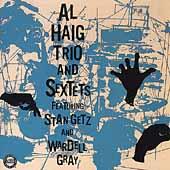 Al Haig Trio & Sextets