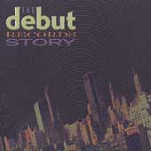The Debut Records Story [Box]