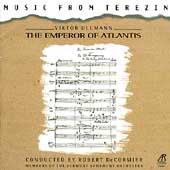 Music From Terezin - Ullmann: Emperor of Atlantis /DeCormier