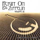 Pickin' on Led Zeppelin Vol. II: A Bluegrass Tribute
