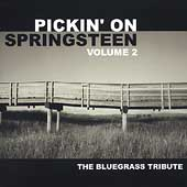 Pickin' on Springsteen Vol. 2: The Bluegrass Tribute