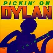 Pickin' On Dylan