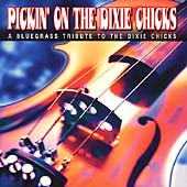 Pickin' On The Dixie Chicks
