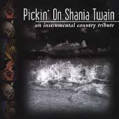 Pickin' On Shania Twain