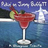 Pickin' On Jimmy Buffett: A Bluegrass...