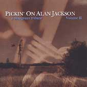 Pickin' on Alan Jackson Vol. 2