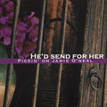 He'd Send For Her: Pickin' on Jamie O'Neil