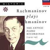 Rachmaninov plays Rachmaninov - Ampico Recordings (1919-29)