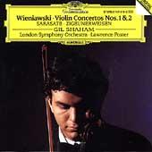 Wieniawski: Violin Concertos No.1& 2; Sarasate: Zigeunerweisen, etc / Gil Shaham(vn), Lawrence Foster(cond), London Symphony Orchestra