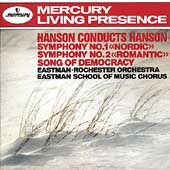 Hanson: Symphony nos 1 & 2, Song of Democracy / Hanson