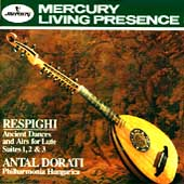 Respighi: Ancient Airs and Dances / Antal Dorati