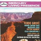 Grofe: Grand Canyon Suite, etc;  Herbert / Hanson, et al