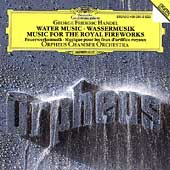 Handel: Water Music, Royal Fireworks / Orpheus CO