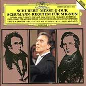 Schubert: Messe G-Dur;  Schumann: Requiem fur Mignon