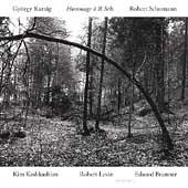 Hommage A Robert Schumann - Kurtag / Schumann