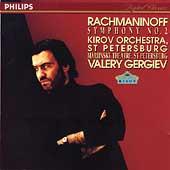 Rachmaninov: Symphony no 2 / Gergiev, Kirov Orchestra