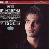 Songs and Dances of Death / Hvorostovsky, Gergiev