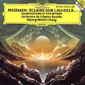 Messiaen: Eclairs Sur L'Au-Dela... / Myung-Whung Chung(cond), Orchestre de l'Opera Bastille