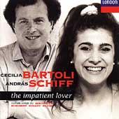 The Impatient Lover / Cecilia Bartoli, Andras Schiff