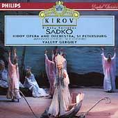 Rimsky-Korsakov: Sadko / Gergiev, Kirov Opera