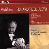 Eduardo del Pueyo: Early Years - Granados; de Falla