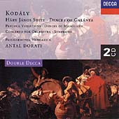 Kodaly: Hary Janos Suite, Dances of Galanta, etc / Dorati et al
