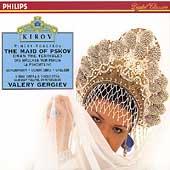Rimsky-Korsakov: The Maid of Pskov / Gergiev, Kirov Opera