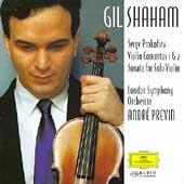 Prokofiev: Violin Concertos 1 & 2, Sonata for Violin Solo Op.115 / Gil Shaham(vn), Andre Previn(cond), London