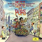 Peace Love & Pops: Greatest Hits Of The '60s...