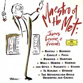 Maestro of the Met / James Levine & Friends