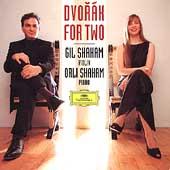 Dvorak for Two -Sonatas Op.57 B.106, Op.100, 4 Romantic Pieces Op.75 / Gil Shaham(vn), Orli Shaham(p)