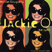 Daugherty: Jackie O / Houston Grand Opera