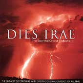 Dies Irae -The Essential Choral Collection: Verdi, Bizet, Beethoven, etc