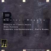 Boulez: Repons, Dialogue de L'Ombre Double / Pierre Boulez(cond), Ensemble Intercontemporain, etc