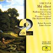 Smetana: Ma Vlast, Richard III , etc / Rafael Kubelik(cond), Boston Symphony Orchestra, James Levine(cond), Bavarian Radio Symphony Orchestra