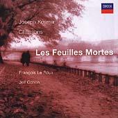 Entartete Musik - Kosma: Les Feuilles Mortes /Le Roux, et al