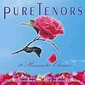 Pure Tenors - 18 Romantic Classics / Bocelli, Domingo, et al