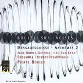 Boulez: Sur Incises, Messagesquisse, Anthemes 2 / Pierre Boulez(cond), Ensemble InterContemporain, etc
