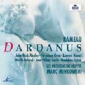 Rameau: Dardanus / Marc Minkowski(cond), Les Musiciens du Louvre, Chorus of Les Musiciens du Louvre, etc