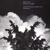 Tormis: Litany To Thunder, etc / Kaljuste, Estonian Philharmonic Chamber Choir
