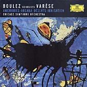 Varese: Ameriques, Ionisation, Deserts, Arcana / Pierre Boulez(cond), Chicago Symphony Orchestra