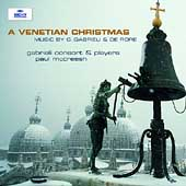 A Venetian Christmas -G.Gabrieli, C.di Rore (7/1/1998) / Paul McCreesh(cond), Gabrieli Consort & Players, etc