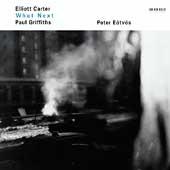 Carter:What Next?:Peter Eotvos(cond)/Netherlands Radio Chamber Orchestra/Valdine Anderson(S)/Dean Elzinga(Br)/etc