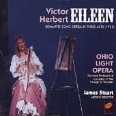 Herbert: Eileen / James Stuart, Ohio Light Opera