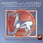 Menotti: The Unicorn / Teeters, Boston Cecilia