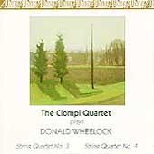 Wheelock: String Quartets no 3 & 4 / Ciompi Quartet
