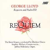 Lloyd: Requiem, etc / Owens, Wallace, Makinson, Exon Singers