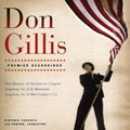 Don Gillis: Paul Bunyan, Symphonies No.5, No.6