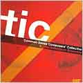 TIC -Common Sense Composers' Collective -M.Mellits/B.Reynolds/E.Harsh/etc:New Millennium Ensemble