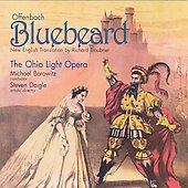 "Offenbach: Operetta ""Bluebeard"" -The Ohio Light Opera / Michael Borowitz(cond), Ohio Light Opera Orchestra & Chorus"